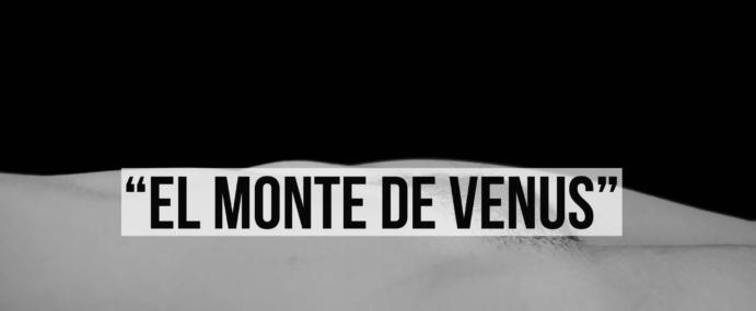 """""""El Monte de Venus"""""""